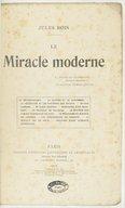Le miracle moderne / Jules Bois