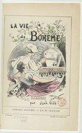 La vie de bohême / de Henry Murger ; illustrée par And. Gill