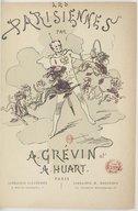 Les parisiennes / par A. Grévin et A. Huart