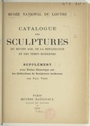 Catalogue des sculptures du Moyen-âge, de la Renaissance et des temps modernes / [ par Paul Vitry avec la collaboration de Marcel Aubert]