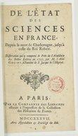 De l'Etat des sciences en France depuis la mort de Charlemagne jusqu'à celle du roi Robert . Dissertation... par M. l'abbé Goujet,...