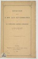 Mémoire adressé à MM. les actionnaires de la Compagnie contre l'incendie l'Ouest / [signé J. Lefebvre,...]