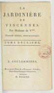 La Jardinière de Vincennes. Tome 2 / , par Mme de V*** . Nouvelle édition revue et corrigée