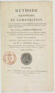 Méthode élémentaire de composition. Tome 2 / , avec des exemples très-nombreux et très-étendus pour apprendre soi-même à composer toute espèce de musique ; par J. Georg Albrechtsberger,... traduit de l'allemand... par M....