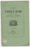 Le chevalier de Saint-Rémy : drame en cinq actes et six tableaux / de MM. Varner et J. de Prémaray ; musique de M. Béancourt...