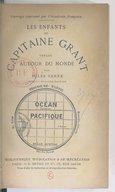 Les enfants du capitaine Grant. 3, Océan pacifique : voyage autour du monde (22e éd.) / par Jules Verne