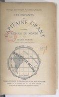 Les enfants du capitaine Grant. 1, Amérique du Sud : voyage autour du monde (23e éd.) / par Jules Verne