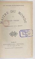 """Maître du monde (5e édition) / par Jules Verne ; illustrations par L. Benett [""""sic"""" pour George Roux]"""