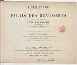 L'Hémicycle du palais des Beaux-Arts, peinture murale exécutée par Paul Delaroche et gravée au burin par Henriquel-Dupont. Notice explicative suivie d'un trait figuratif indiquant les noms de tous les personnages... [Signé...