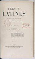 Fleurs latines des dames et des gens du monde, ou Clef des citations latines que l'on rencontre fréquemment dans les ouvrages des écrivains français / par M. P. Larousse ; avec une préface de M. Jules Janin...