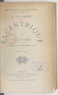 Le testament d'un excentrique. Partie 2 / par Jules Verne ; illustrations par George Roux