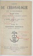 Leçons de chronologie et d'histoire de l'abbé Gaultier / entièrement refondues et considérablement augmentées par de Blignières, Demoyencourt, Ducros (de Sixt) et Leclerc aîné...