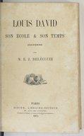 Louis David, son école & son temps : souvenirs / par M. E. J. Delécluze