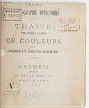 Traité d'un nouveau système de couleurs pour colorier les épreuves albuminées : traité de photographie opératoire / [par A. Belloc]