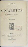 Cigarette : cantinière aux zouaves. Tome 2 / Ouida