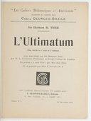 """L'ultimatum : pièce inédite en 1 acte et 2 tableaux / Sir Herbert B. Tree ; avec une étude sur Sir Herbert Tree, par W. L. Courtney,.... un poème """"À mon père"""" / par Miss Iris Tree ; et un portrait par John S. Sargent,..."""