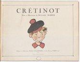 Crétinot / texte et illustrations de Benjamin Rabier