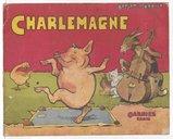 Charlemagne / Benjamin Rabier