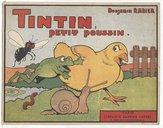 Tintin, petit poussin / Benjamin Rabier
