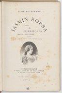 Jasmin Robba ; suivi de : Pierrefonds dans l'histoire / H. de Noussanne ; illustrations par George Roux