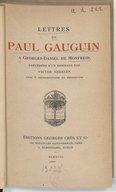 Lettres de Paul Gauguin à Georges-Daniel de Monfreid / Paul Gauguin ; précédées d'un hommage par Victor Segalen...