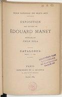 Exposition des oeuvres de Edouard Manet : [Paris], Ecole nationale des beaux-arts, janvier 1884 / préf. de Emile Zola