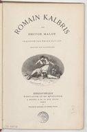 Romain Kalbris / par Hector Malot ; ill. par Emile Bernard ; gravures par Pannemaker