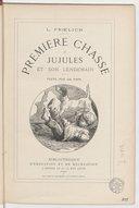 Première chasse de Jujules et son lendemain / texte, par un papa [J. Hetzel] ; L. Froelich