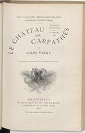 Le château des Carpathes / par Jules Verne... ; illustrations par L. Benett... gravures en chromotypographie
