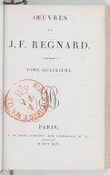 Oeuvres de J.-F. Regnard. Tome 4