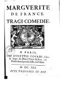 Marguerite de France , tragi-comédie