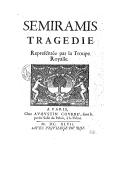 Sémiramis , tragédie représentée par la troupe royalle. [Signé : G. Gilbert]
