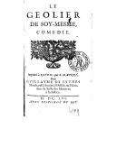 Le geôlier de soy-mesme : comédie / [imitée de Calderon par T. Corneille]