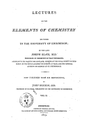 Lectures on the elements of chemistry delivered in the University of Edinburgh. [Volume 2] / by the late Joseph Black,... ; now publ. from his ms., by John Robinson,...