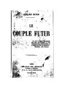 Le couple futur / Jules Bois