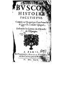 L'aventurier Buscon , histoire facétieuse composée en espagnol par dom Francisco de Quevedo... ensemble les Lettres du chevalier de l'Espargne