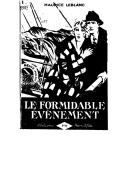Le formidable événement / Maurice Leblanc