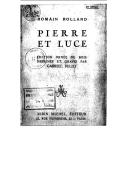 Pierre et Luce / Romain Rolland ; édition ornée de bois dessinés et gravés par Gabriel Belot
