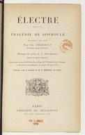 Electre / tragédie de Sophocle ; traduite en vers par Ch. Chabault... ; musique de scène de A. Nepomuceno...