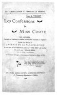 Les confessions de Miss Coote : dix lettres... ; précédé d'un Aperçu sur l'avenir de la flagellation et une [sic] série de lettres tirées du journal The Sun... ; et suivi par Belle-mère : conte... / Jean de Villiot ; le...