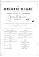 Les jumeaux de Bergame : comédie de Florian / arrangée en opéra comique par M. William Busnach ; musique de Charles Lecocq...