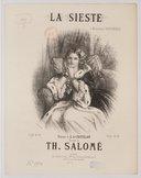 La Sieste ! Poésie de A. de Chatillon, musique de Th. Salomé