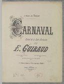 Carnaval. Extrait de la Suite d'orchestre de E. Guiraud, à 2 pianos par Th. Lack