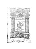 Architecture, ou Art de bien bâtir de Marc Vitruve Pollion mis de latin en françois par Jean Martin,... au roy très-chrestien Henry II