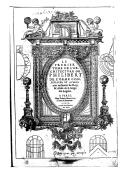 Le premier tome de l'architecture de Philibert de L'Orme conseillier et aumosnier ordinaire du Roy, & abbé de S. Serge lez Angiers