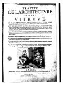 Traitté de l'architecture suivant Vitruve , où il est traitté des cinq ordres de colomnes... divisées en sept chapîtres qui enseignent leurs différentes proportions... suivant la pratique des plus anciens architectes grecs...