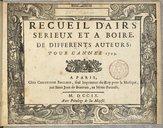 Recueil d'Airs sérieux et à boire de différents auteurs, pour l'année 1709