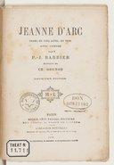 Jeanne d'Arc : drame en 5 actes en vers avec choeurs / par P. J. Barbier ; musique de Ch. Gounod