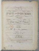 """N° """"1"""". Pot pourri arrangé pour deux flûtes par Mr B... L, amateur..."""
