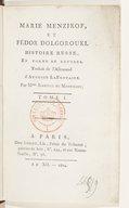 Marie Menzikoff et Fedor Dolgorouki , histoire russe en forme de lettres. Traduit de l'allemand d'Auguste Lafontaine, par Mme Isabelle de Montolieu...